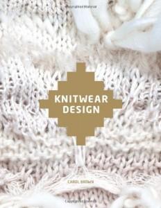 Knitwear design carol brown inspiring book