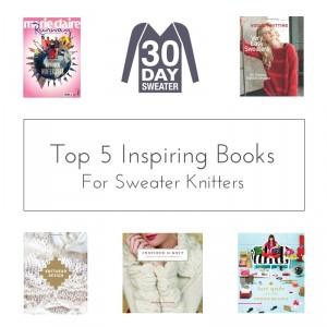 top 5 sweater knitting inspiration books