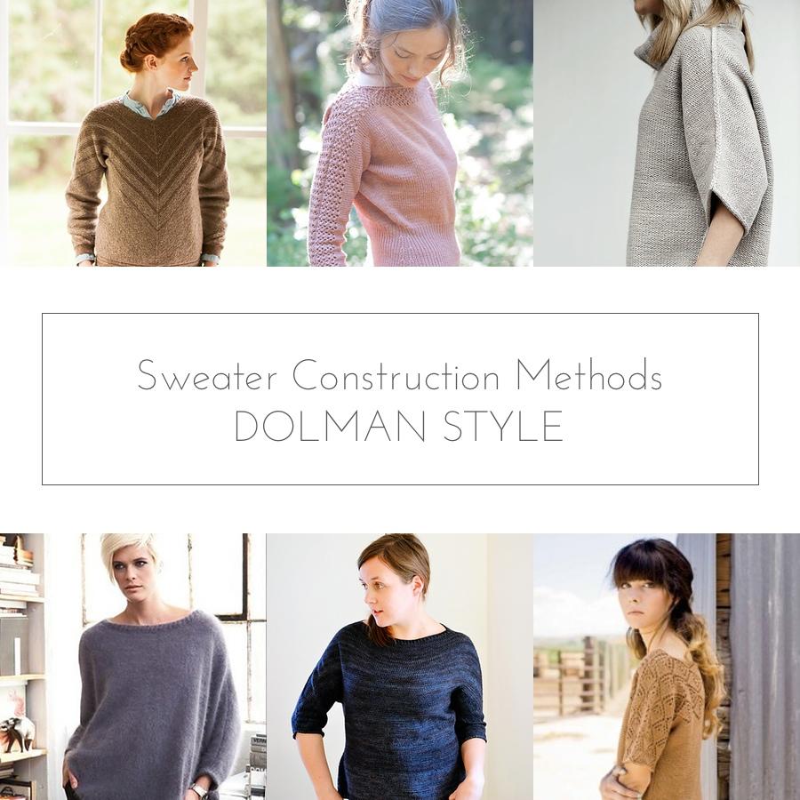 sweater construction method dolman style